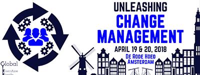 UNLEASHING CHANGE MANAGEMENT - APRIL 2018